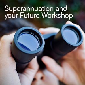Superannuation and your Future